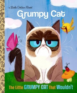 Grumpy Cat's Tales to be Told in Golden Books. Photo credit: Grumpy Cat website